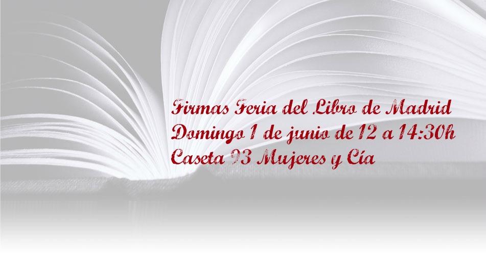 ¡Firmo en la Feria del Libro de Madrid!
